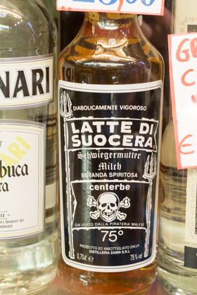 They sell a large variety of wines and liquors, including Latte di Suocera (Mother-in-law's milk)!